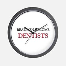 Real Men Become Dentists Wall Clock
