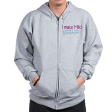 I Make Milk (Breastfeeding) Zip Hoodie