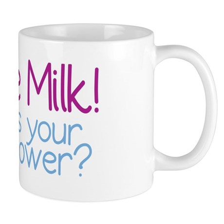I Make Milk (Breastfeeding) Mug