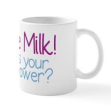 I Make Milk (Breastfeeding) Small Small Mug