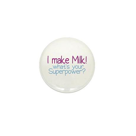 I Make Milk (Breastfeeding) Mini Button