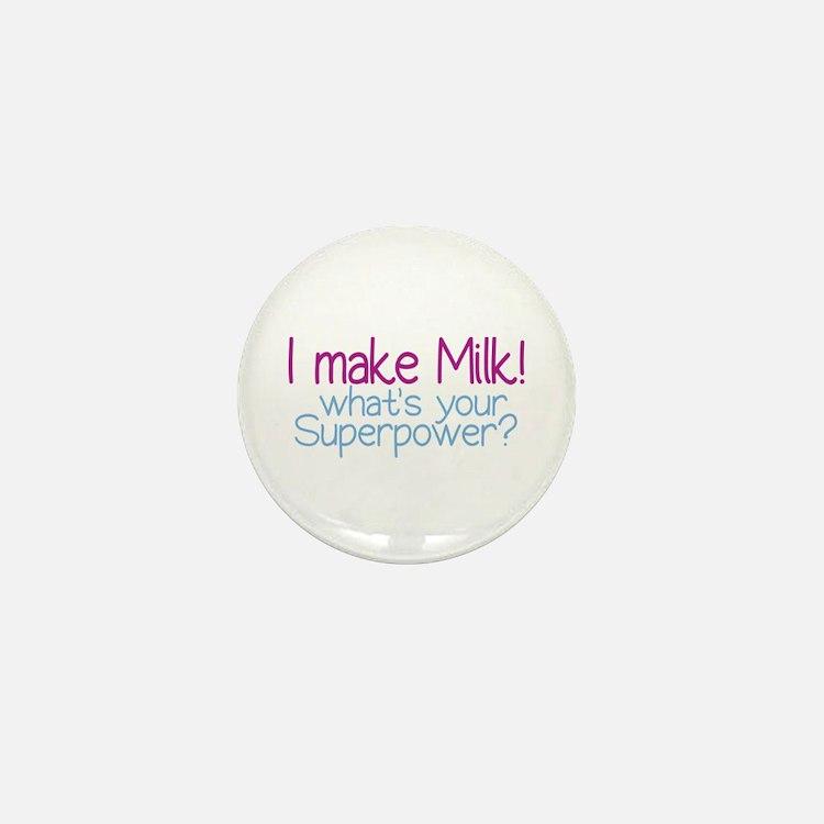 I Make Milk (Breastfeeding) Mini Button (100 pack)