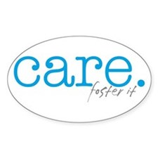care. foster it Oval Decal