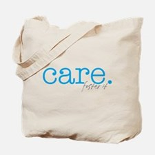 care. foster it Tote Bag