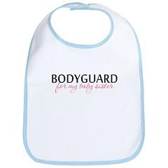 Bodyguard for my Baby Sister Bib