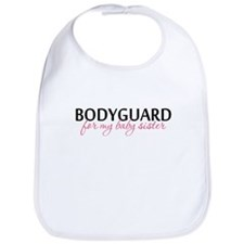 Bodyguard for my Baby Sister Bib