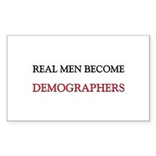 Real Men Become Demographers Rectangle Decal