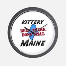 kittery maine - been there, done that Wall Clock