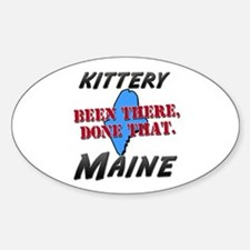 kittery maine - been there, done that Decal