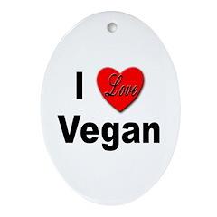 I Love Vegan Oval Ornament