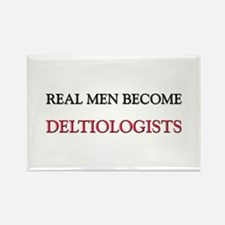 Real Men Become Deltiologists Rectangle Magnet