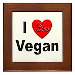 I Love Vegan Framed Tile