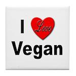 I Love Vegan Tile Coaster