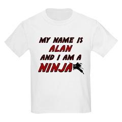my name is alan and i am a ninja T-Shirt