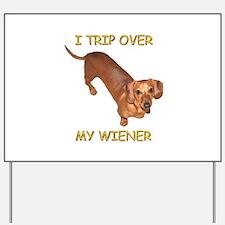 Trip Wiener Yard Sign