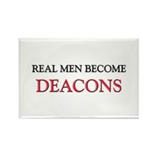 Real Men Become Deacons Rectangle Magnet