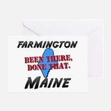 farmington maine - been there, done that Greeting