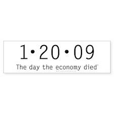1-20-09 The day economy died anti Obama sticker
