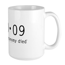 1-20-09 The day the economy died anti Obama mug