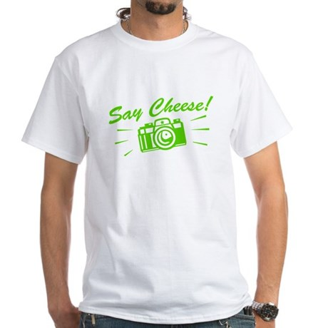 Say Cheese White T-Shirt