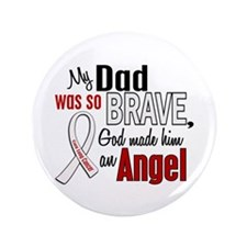 """Angel 1 DAD Lung Cancer 3.5"""" Button"""