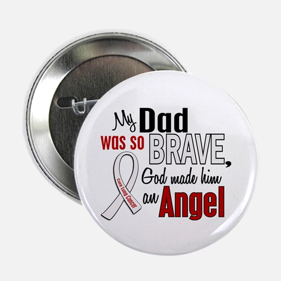 "Angel 1 DAD Lung Cancer 2.25"" Button (10 pack)"
