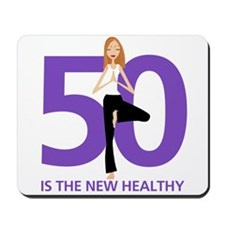 50 is the New Healthy Mousepad