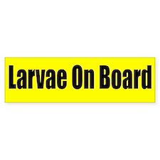 """Larvae On Board"" Bumper Bumper Sticker"