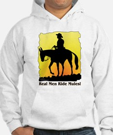 Real Men Ride Mules Hoodie