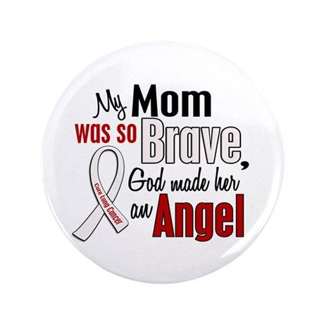 """Angel 1 MOM Lung Cancer 3.5"""" Button"""