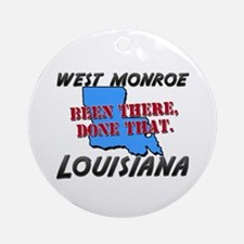 west monroe louisiana - been there, done that Orna
