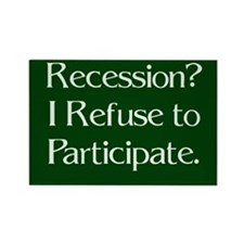 Recession - Refuse to Participate Magnet