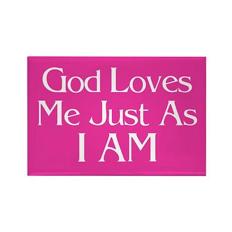 God Loves Me Just As I AM Magnet