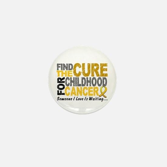 Find The Cure 1 CHILD CANCER Mini Button