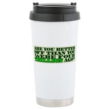 Are you better off? Travel Mug