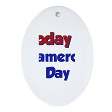 Today Is Cameron Day Oval Ornament