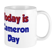 Today Is Cameron Day Mug