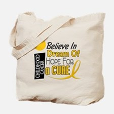 BELIEVE DREAM HOPE Child Cancer Tote Bag