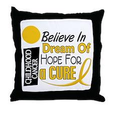 BELIEVE DREAM HOPE Child Cancer Throw Pillow