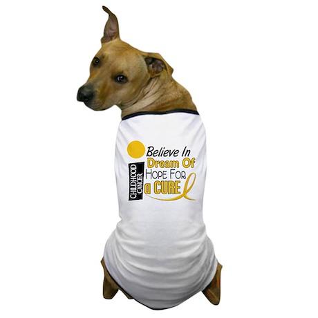 BELIEVE DREAM HOPE Child Cancer Dog T-Shirt