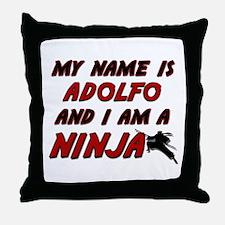 my name is adolfo and i am a ninja Throw Pillow