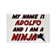 my name is adolfo and i am a ninja Rectangle Magne