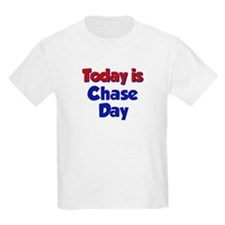 Today Is Chase Day T-Shirt