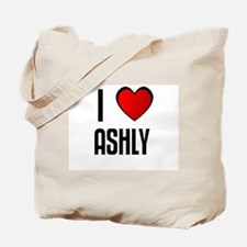 I LOVE ASHLY Tote Bag