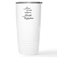 Faith Begins Travel Mug