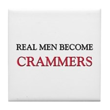 Real Men Become Crammers Tile Coaster