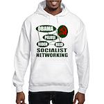 Socialist Networking Hooded Sweatshirt