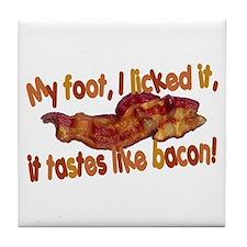 Tastes Like Bacon Tile Coaster