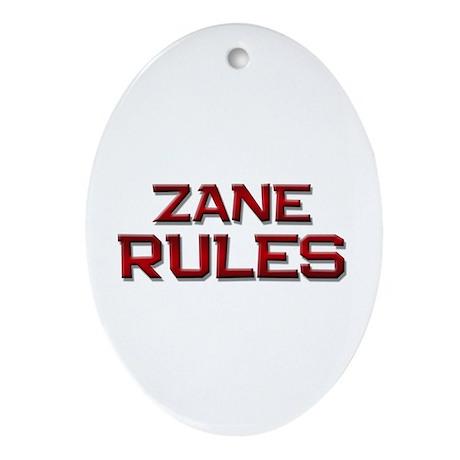 zane rules Oval Ornament
