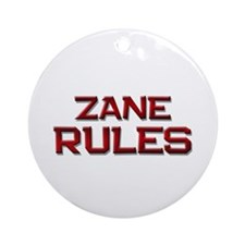 zane rules Ornament (Round)